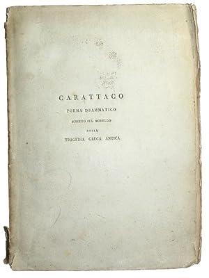 Carattaco poema drammatico scritto sul modello della: MASON, William