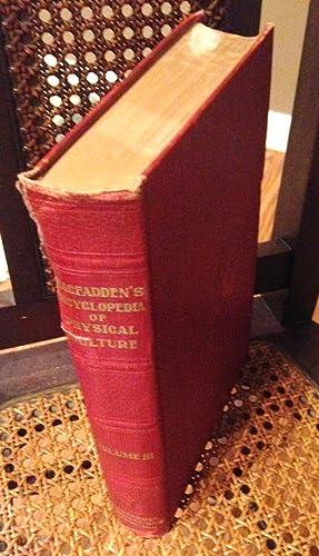 MacFadden's Encyclopedia of Physical Culture - Volume: MacFadden, Bernarr