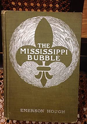Mississippi Bubble, The : How the Star: Hough, Emerson