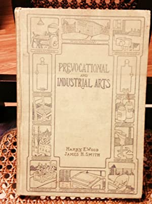 Prevocational and Industrial Arts: Wood, Harry E.