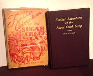 Further Adventures if the Sugar Creek Gang: Hutchens, Paul
