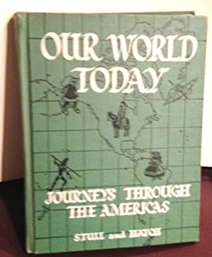 Journeys Through the Americas Our World Today: Stull, De Forest
