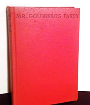 MR. GOLDBERG'S PARTY or, Leaves from the: Vicomte Alain de
