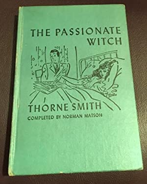PASSIONATE WITCH, THE: Smith, Thorne