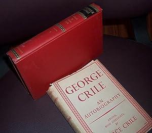 GEORGE CRILE: AN AUTOBIOGRAPHY Volume 1: Crile, Grace
