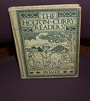 HOLTON-CURRY PRIMER, The: HOLTON, MARTHA ADELAIDE