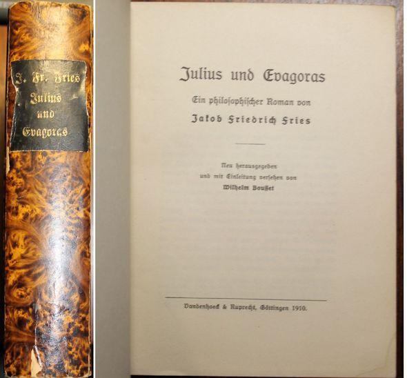 Julius und Evagoras Ein philosophischer Roman. Neu: Fries, Jakob Friedrich: