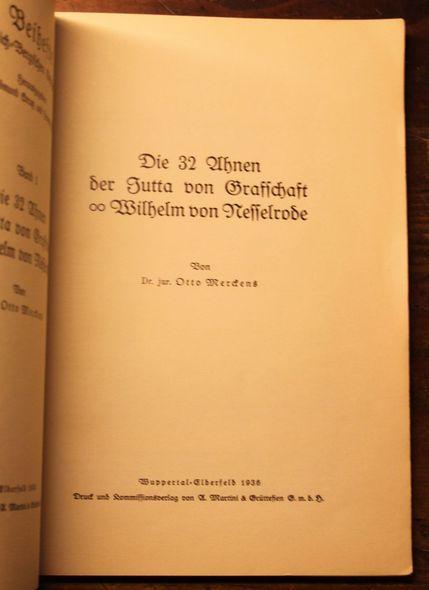 Die 32 Ahnen der Jutta von Grafschaft: Otto Merckens: