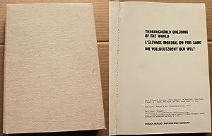 Thoroughbred Breeding of the World L'Elevage Mondial: Eversfield, Martin E.,