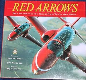 Red Arrows Das berühmteste Kunstflug-Team der Welt: Dibbs John M.