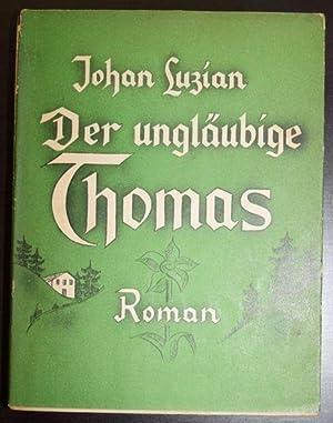 Der ungläubige Thomas: Luzian, Johan: