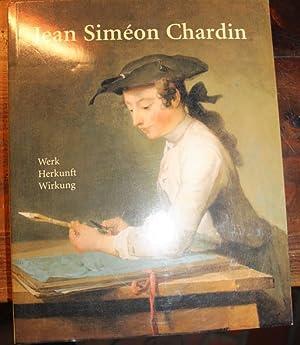 Chardin, Jean Simeon 1699-1779 Werk Herkunft Wirkung: Chardin, Jean Simeon: