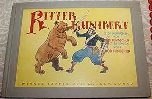 Ritter Kunibert Ein Märchen: Bundschuh, Lies und