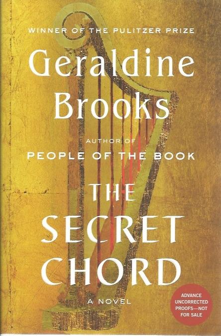 THE SECRET CHORD (signed w/ AUP ) by Brooks , Geraldine: Viking, New ...
