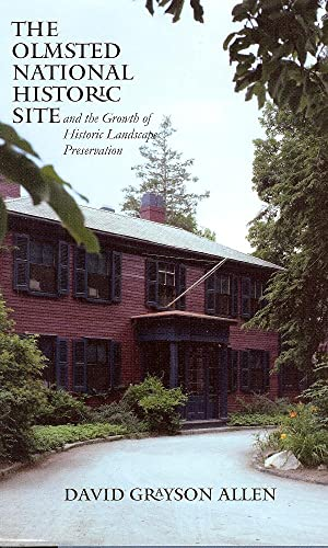 The Olmsted National Historic Site and the Growth of Historic Landscape Preservation