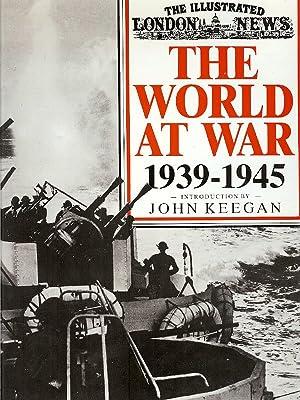 THE WORLD AT WAR 1939 - 1945: Keegan, John (