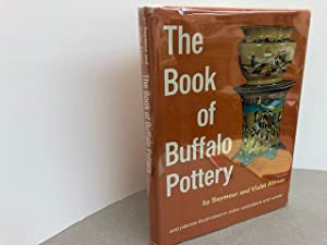 THE BOOK OF BUFFALO POTTERY (signed )
