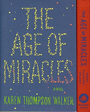THE AGE OF MIRACLES ( Signed )