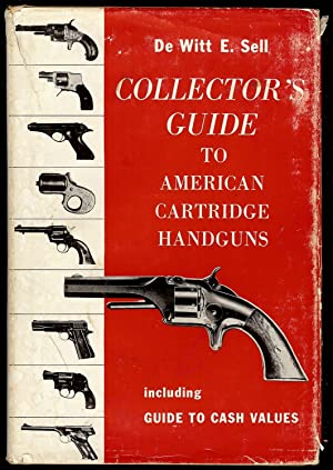 COLLECTOR'S GUIDE TO AMERICAN CARTRIDGE HANDGUNS