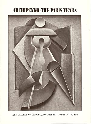 ARCHIPENKO : The Paris Years / The: Lieberman , William