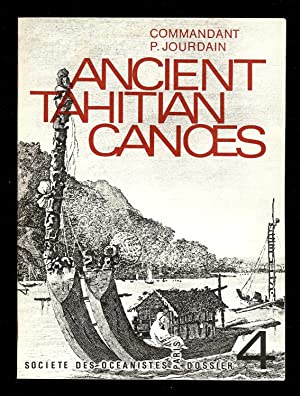 ANCIENT TAHITIAN CANOES