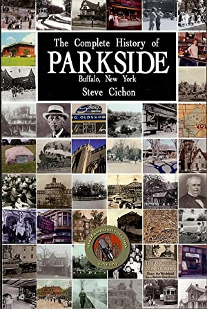 The Complete History of Parkside , Buffalo New York