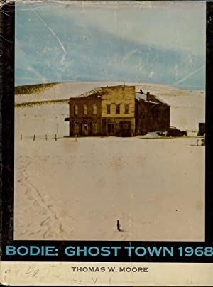 BODIE : Ghost Town 1968