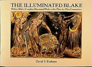 THE ILLIMINATED BLAKE : William Blake's Complete: Erdman , David