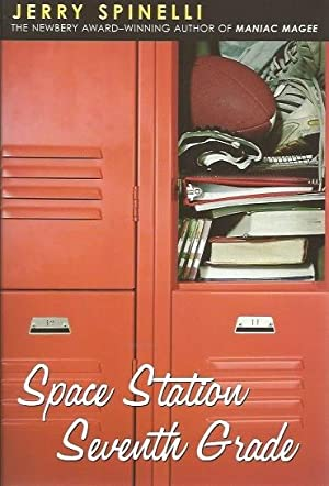 SPACE STATION SEVENTH GRADE: Spinelli , Jerry