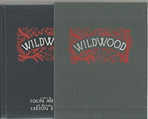WILDWOOD : The Wildwood Chronicles , Book: Meloy , Colin
