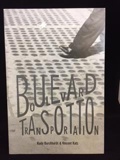 BOULEVARD TRANSPORTATION ( Signed ): Burckhardt , Rudy