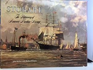 STOBART : The Rediscovery of America's Maritime Heritage