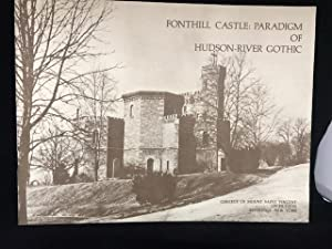 FONTHILL CASTLE : Paradigm of the Hudson - River Gothic