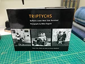 TRIPTYHS : Buffalo's Lower West Side Revisited
