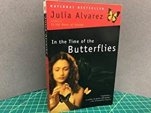 IN THE TIME OF BUTTERFLIERS (signed)