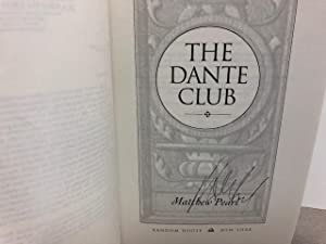 The Dante Club: A Novel ( Uncorrected Proof Signed )