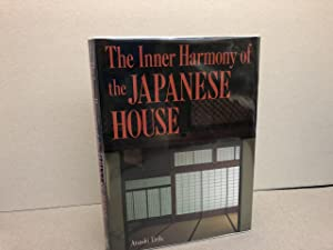 The Inner Harmony of the Japanese House (signed )
