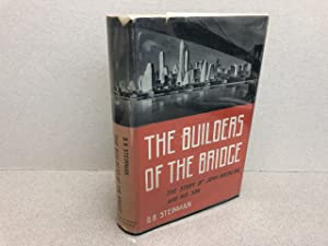 THE BUILDERS OF THE BRIDGE : The Story of John Roebling and His Son