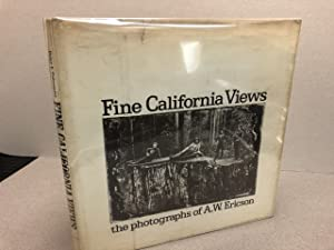 FINE CALIFORNIA VIEWS: The Photographs of A. W. Ericson ( signed & dated )