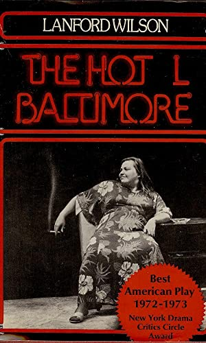 The Hot L Baltimore: A Play ( signed )