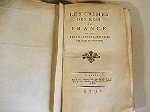 Les crimes des Rois de France depuis: LA VICOMTERIE Louis