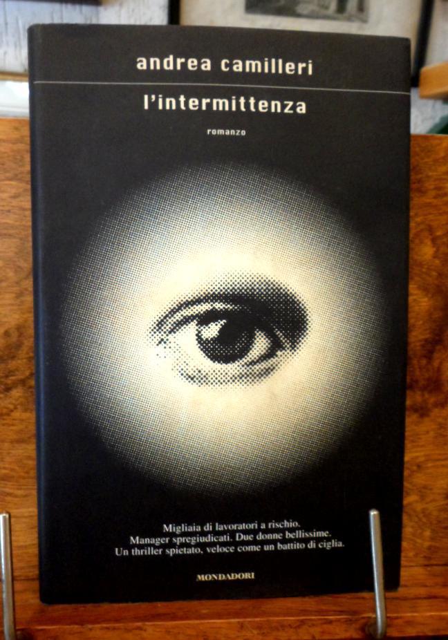 L' intermittenza romanzo - Andrea Camilleri