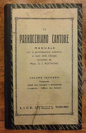 Il parrocchiano cantore manuale per la partecipazione: Mons. G. I.