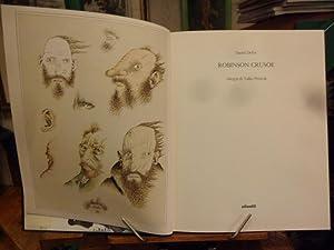 Robinson Crusoe Disegni di Tullio Pericoli: Daniel Defoe