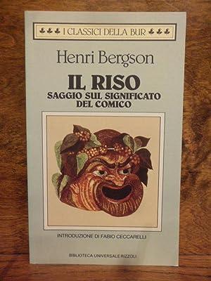 Il riso saggio sul significato del comico: Henri Bergson