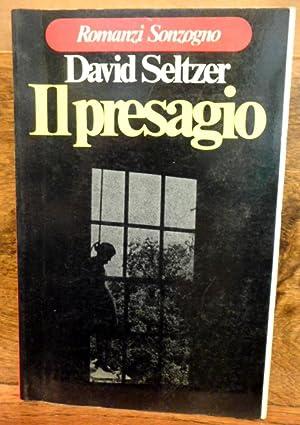 Il presagio romanzo: David Seltzer