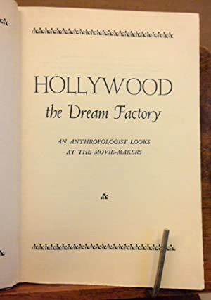 Hollywood the dream factory an anthropologist looks: Hortense Powdermaker