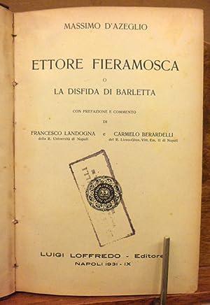 Ettore Fieramosca o la disfida di Barletta: Massimo D' Azeglio