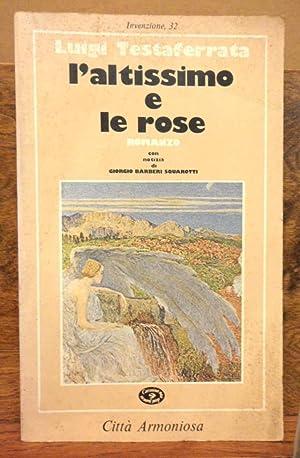 L' altissimo e le rose romanzo: Luigi Testaferrata