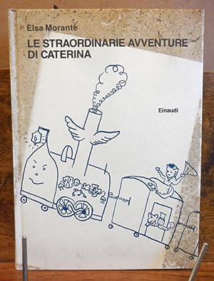 Le straordinarie avventure di Caterina disegni in: Elsa Morante